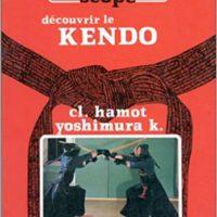Caractéristiques du kendo, par Claude Hamot et Yoshimura Kenichi